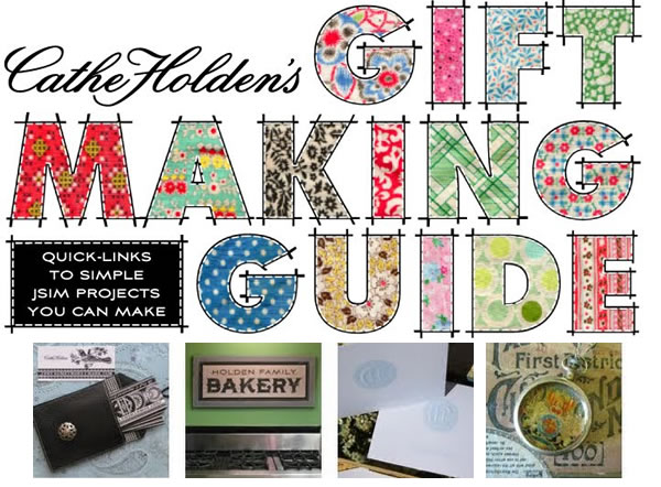 Cathe Holden's Gift Making Guide