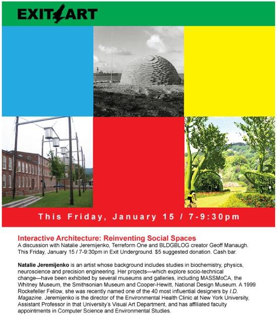 Natalie Jeremijenko – Interactive Architecture: Reinventing Social Spaces @ EXIT ART