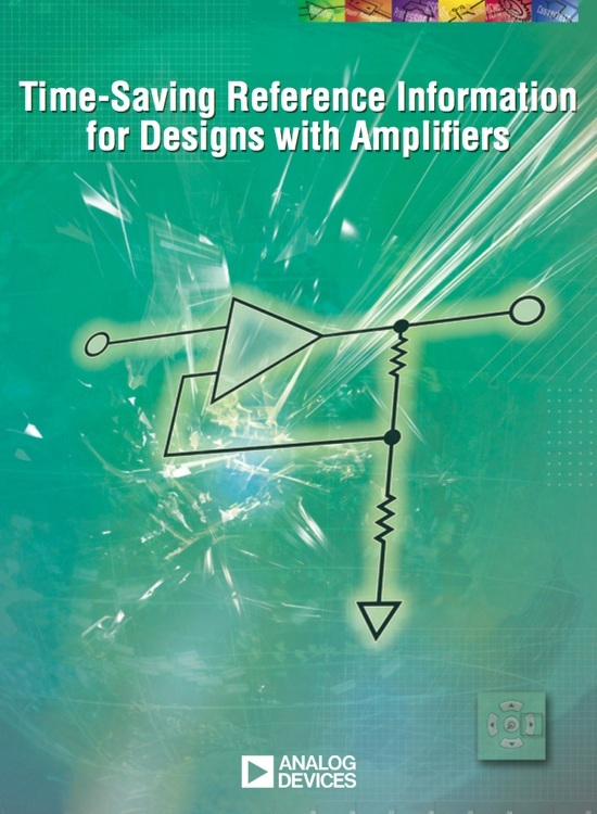 Designing with Amplifiers Quick Reference Wall Chart @ Analog Devices