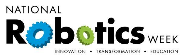 National Robotics Week begins this Saturday