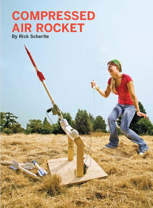 Weekend Project: Compressed Air Rocket (PDF)