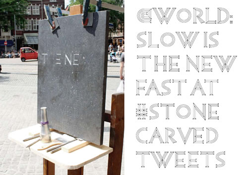 Tweets carved in stone