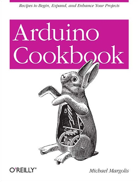New in the Maker Shed: Arduino Cookbook