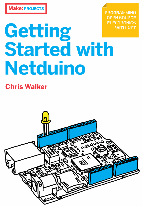 Free Webcast from Author of Getting Started with Netduino, Chris Walker