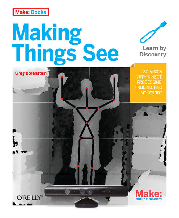 Free Kinect Webcast From Greg Borenstein, Author of Making Things See
