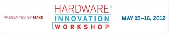 Announcing MAKE's Hardware Innovation Workshop