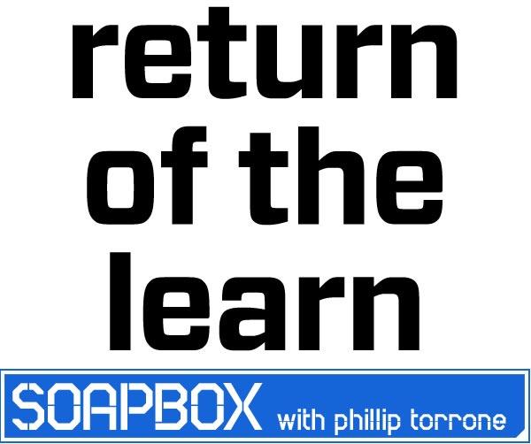 Soapbox: Return of the Learn — Hardware Companies Teach Tech