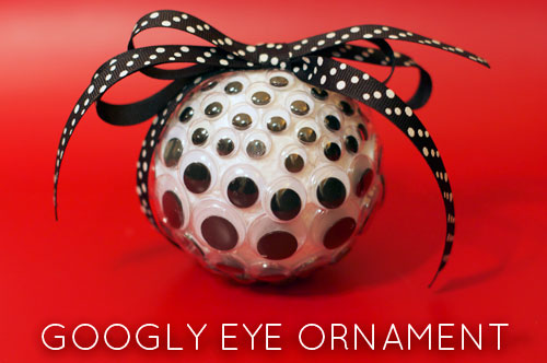 How-To: Googly Eye Ornament