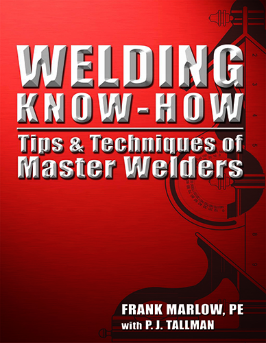 Book Review – Welding Know-How: The Tips and Techniques of Master Welders