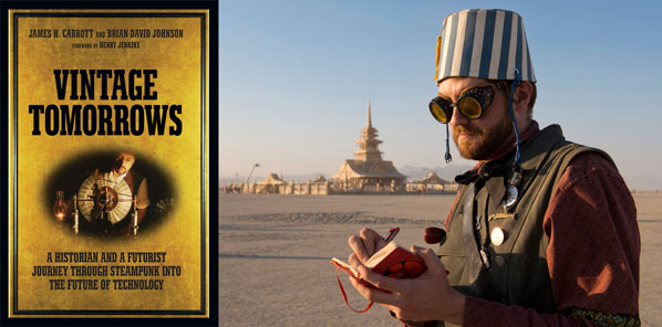 New Steampunk Book from MAKE and O'Reilly: Vintage Tomorrows