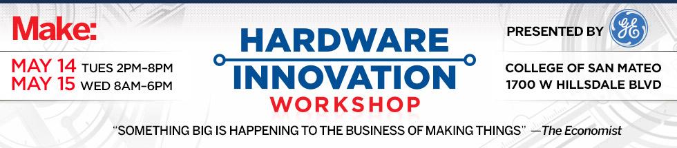 Hardware Innovation Workshop Early Registration Ends April 15