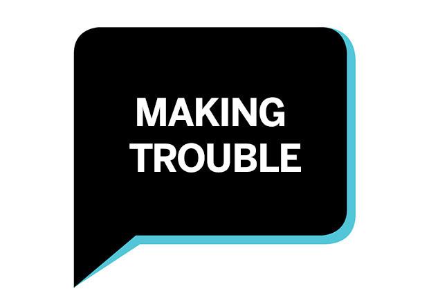 Making Trouble — Soft Robots