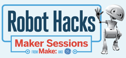 Robot Hacks: Sign Up Your Team, Get Awesome Gear