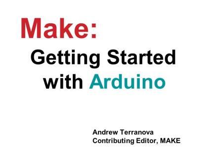 Getting Started with Arduino WorldMF13-Slide01