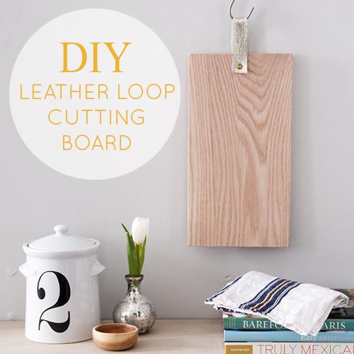 DIY Leather Loop Cutting Board