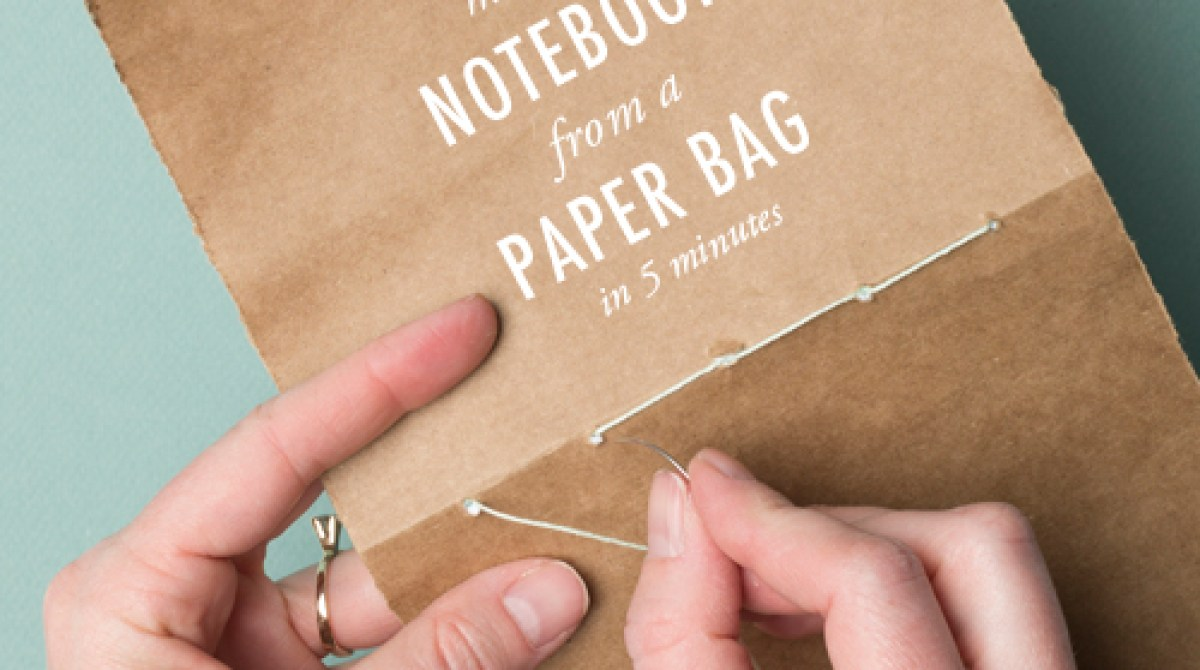 How-To: Make A Notebook From a Paper Bag