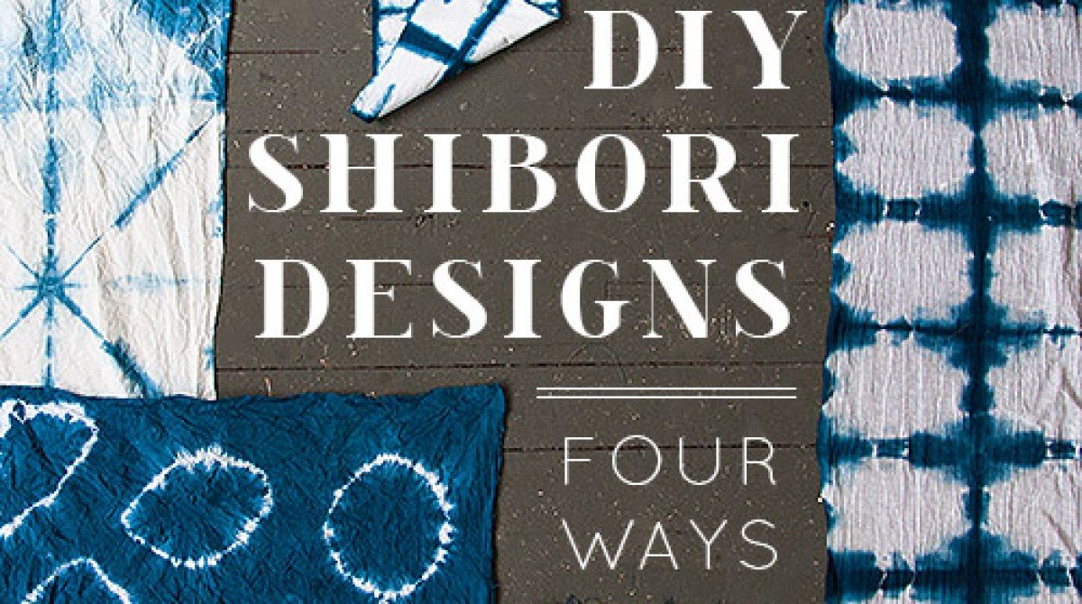 How To 4 Techniques For Making Shibori Designs Make