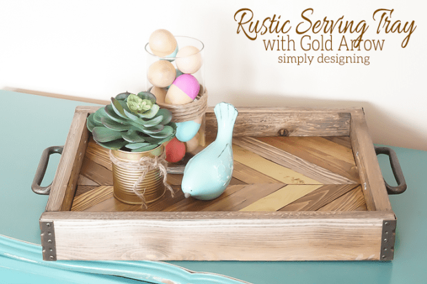 DIY-Rustic-Serving-Tray-with-Gold-Arrow-Accent