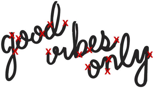 goodvibesonlyHOLES