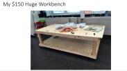 Rick's $150 workbench
