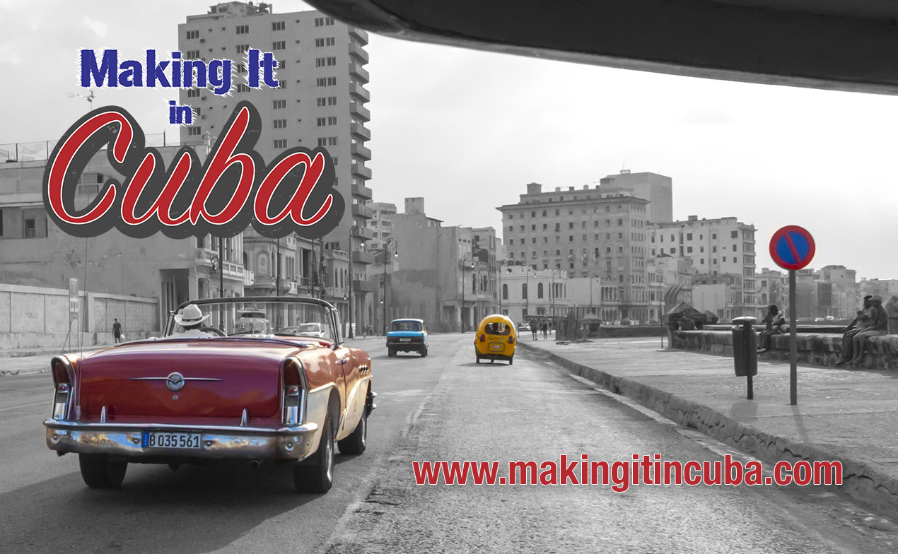 'Making It In Cuba' Documentary to Highlight The Nation's Ubiquitous Maker Culture