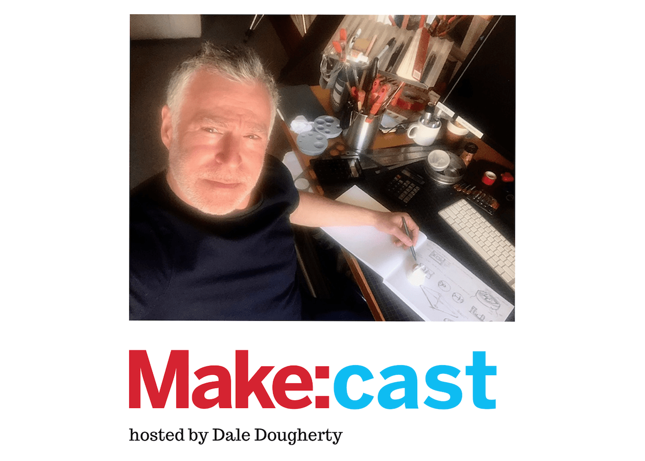 Make:cast – Making Things That Don't Yet Exist