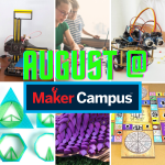 Maker Classes in August: All Things 3D Printing, Robotics, and Games!