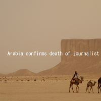 Arabia confirms death of journalist