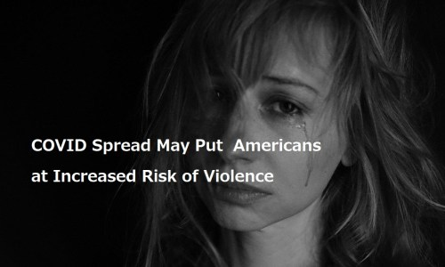 泣いている女性の写真COVID Spread May Put  Americans at Increased Risk of Violence
