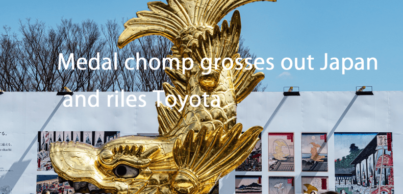 Medal chomp grosses out Japan and riles Toyota