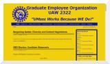 GEO-UAW Local 2322 (Graduate Employee Organization) represents over 2,000 graduate employees at the University of Massachusetts Amherst.