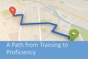 A Path from Training to Proficiency by Rob Houck