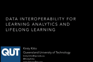 Data Interoperability for Learning Analytics and Lifelong Learning by Kirsty Kitto