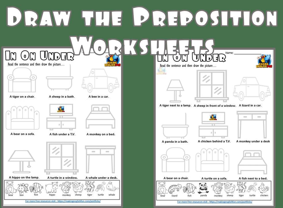 Draw the prepositions worksheet for ESL and Kindergarten