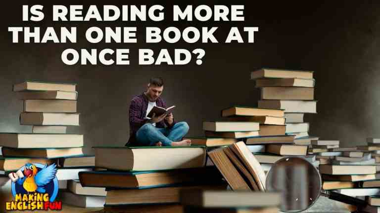 Is Reading More Than One Book At Once Bad?