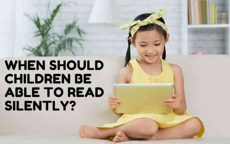 When Should Children Be Able to Read Silently?