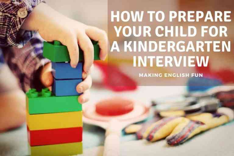 How to Prepare Your Child for A Kindergarten Interview