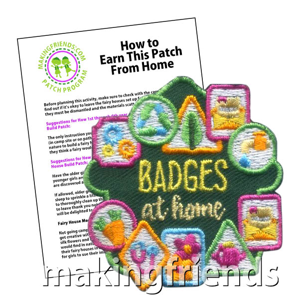 Badges at Home Patch Program®. Your girls show their commitment to scouts by earning badges at home when they can't meet in person. Recognize their extra effort to stay involved in scouting with theBadges at Home patch from MakingFriends®.com. See our suggested requirements for earning this patch.#makingfriends #scoutingfromhome #girlscouts #scouting #juliettescouts via @gsleader411