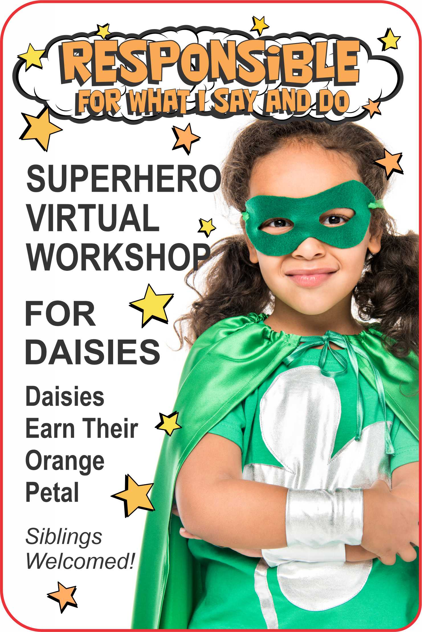 Join us for our Responsible Petal virtual workshop! Daisies earn their orange petal! Siblings welcome! #makingfriends #responsible #virtualworkshop #onlineclass #superhero #daisy #daisies #daisypetal #girlscouts #gspatches via @gsleader411