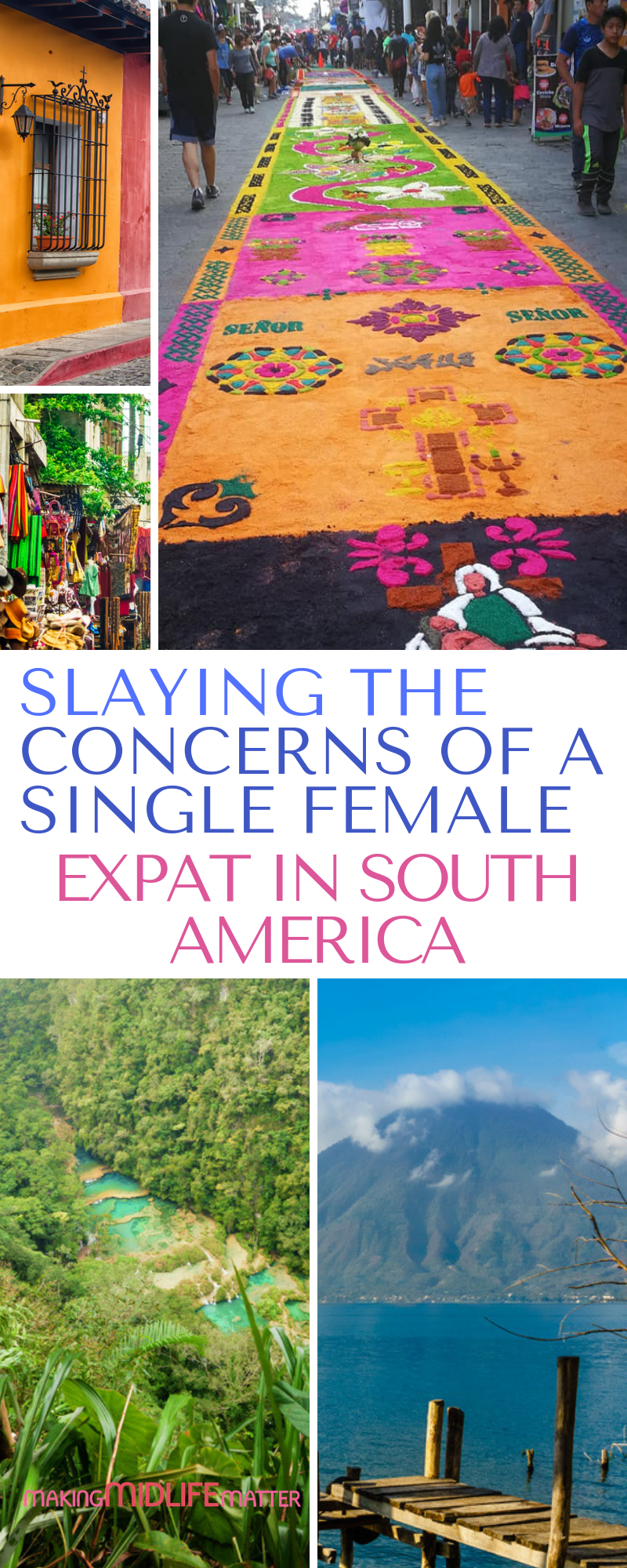 Are you single and wanting to explore or maybe move to South America but are too afraid? Let's slay those concerns now! #expat #nomad #singlelife