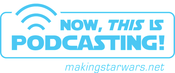 podcasting3blue 600x251 - Episode 45! MakingStarWars.net's Now, This is Podcasting!