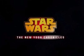 "chronicles 1 - Disney XD's ""Star Wars: The New Yoda Chronicles - Escape from the Jedi Temple"""