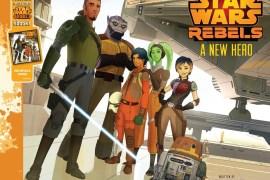 Star Wars Rebels: A New Hero by Pablo Hidalgo
