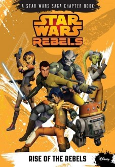 star-wars-rebels-rise-of-the-rebels-by-michael-kogge