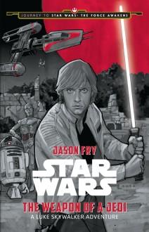 Star-Wars-Weapon-of-a-Jedi