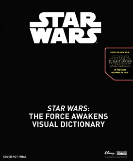 <em>The Force Awakens: Visual Dictionary</em>