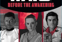 TFA Before the Awakening DISNEY LUCASFILM PRESS - Saf's Review: BEFORE THE AWAKENING