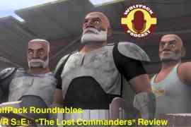 "THE LOST COMMANDERS - Star Wars Rebels ""The Lost Commanders' Review By The WolfPack Podcast"