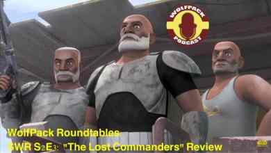 "Photo of Star Wars Rebels ""The Lost Commanders' Review By The WolfPack Podcast"