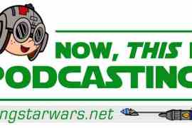 "ntipgreen - Episode 113! MakingStarWars.net's ""Now, This Is Podcasting!"""